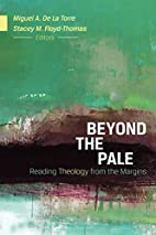 Beyond the Pale: Reading Theology from the…