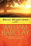 Barclay, William: Daily Devotions with William Barclay