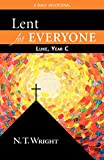 Wright, N. T.: Lent for Everyone: A Daily Devotional