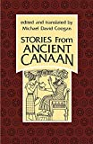 Coogan, Michael David: Stories from Ancient Canaan