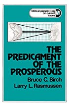 The Predicament of the Prosperous by Bruce…