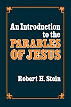 An Introduction to the Parables of Jesus by…
