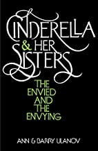 Cinderella and Her Sisters by Ann Ulanov
