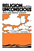 Religion and the Unconscious by Ann Belford…
