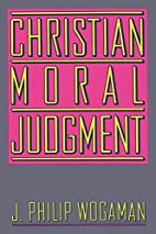 Christian Moral Judgement by J. Philip…