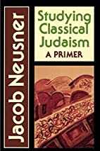 Studying Classical Judaism: A Primer by…