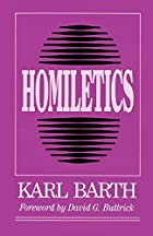 Homiletics by Karl Barth