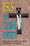 Pope-Levison, Priscilla: Jesus in Global Contexts
