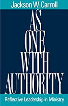 As One With Authority: Reflective Leadership…