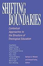 Shifting Boundaries: Contextual Approaches…