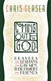 Glaser, Chris: Coming Out to God: Prayers for Lesbians and Gay Men, Their Families and Friends