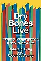 Dry Bones Live: Helping Congregations…