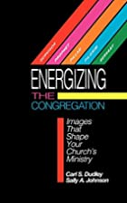 Energizing the congregation : images that…