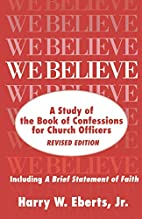 We believe : a study of the Book of…