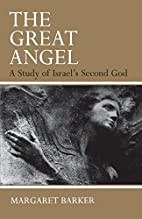 The Great Angel: A Study of Israel's Second…