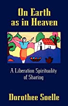 On Earth As in Heaven: A Liberation…