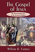 The Gospel of Jesus: The Pastoral Relevance…