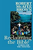 Brown, Robert McAfee: Reclaiming the Bible: Words for the Nineties