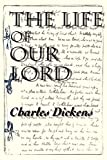 Dickens, Charles: Life of Our Lord