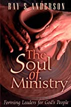 The Soul of Ministry: Forming Leaders for…