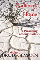 Cadences of Home: Preaching Among Exiles by…