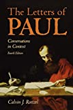 Roetzel, Calvin J.: The Letters of Paul: Conversations in Context