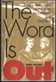 Glaser, Chris: The Word Is Out: Daily Reflections on the Bible for Lesbians and Gay Men
