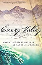 Every Valley: Advent with the Scriptures of…
