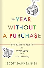 The Year without a Purchase: One Family's…
