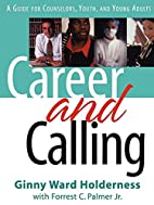Career and Calling by Ginny Ward Holderness