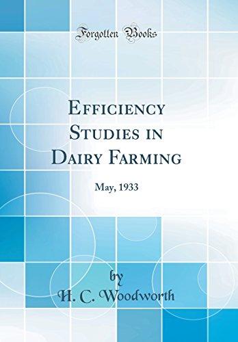 efficiency-studies-in-dairy-farming-may-1933-classic-reprint