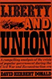 Donald, David Herbert: Liberty and Union