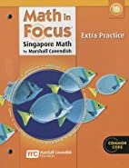 Math in Focus: Singapore Math: Extra…