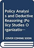 Wagner, Richard E.: Policy Analysis and Deductive Reasoning