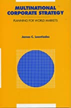 Multinational Corporate Strategy by James…