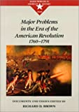 Brown, Richard: Major Problems in the Era of the American Revolution