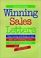 Winning Sales Letters by Dianna Booher