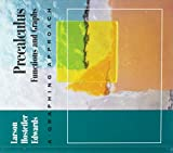Larson, Roland E.: Precalculus: Functions & Graphs a Graphing Approach