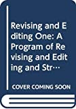 Sebranek, Patrick: Revising and Editing One: A Program of Revising and Editing and Strategies to Accompany Writers Inc