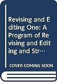 Sebranek, Patrick: Revising and Editing One: A Program of Revising and Editing and Strategies to Accompany Writers Inc