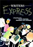 Nathan, Ruth: Writers Express: A Handbook for Young Writers, Thinkers, and Learners