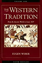 The Western Tradition. - Vol. 1: From the…
