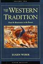 The Western Tradition: From the Renaissance…