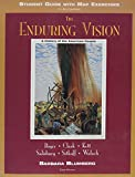 Blumberg, Barbara: The Enduring Vision: A History of the American People, Third Edition (Student Guide with Map Exercises to Accompany)