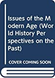 Larry Krieger: Issues of the Modern Age (World History Perspectives on the Past)