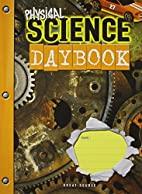 Physical Science Daybook by Great Source
