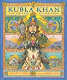 Krull, Kathleen: Kubla Khan: The Emperor of Everything