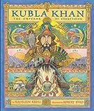 Krull, Kathleen: Kubla Khan: The Emperor of Everything