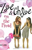 Limb, Sue: Zoe and Chloe on the Prowl