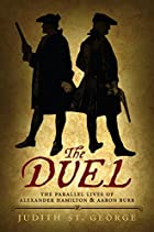 The Duel: The Parallel Lives of Alexander…